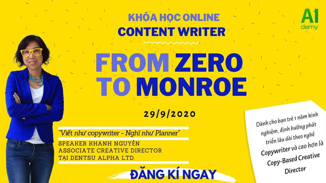 Trở thành Content Writer - From Zero To Monroe